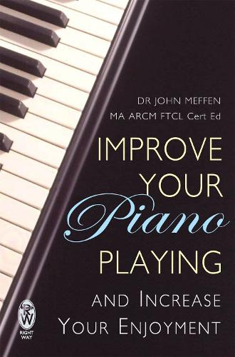 Improve Your Piano Playing (Paperback)
