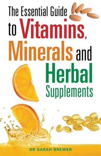 The Essential Guide to Vitamins, Minerals and Herbal Supplements (Paperback)