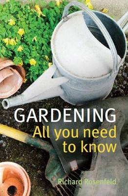 Gardening: All You Need to Know (Paperback)
