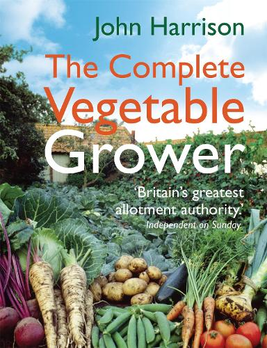 The Complete Vegetable Grower (Hardback)