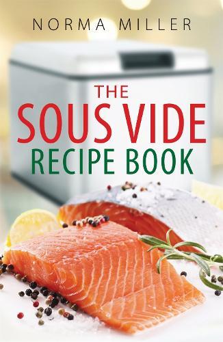 The Sous Vide Recipe Book (Paperback)