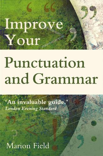 Improve your Punctuation and Grammar (Paperback)