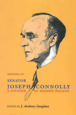 The Memoirs of Senator Joseph Connolly (Hardback)