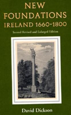 New Foundations: Ireland 1660-1800 (Paperback)