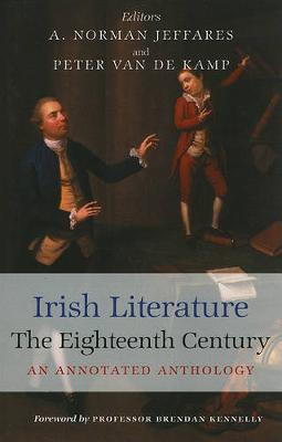 Irish Literature in the Eighteenth Century: An Annotated Anthology (Hardback)
