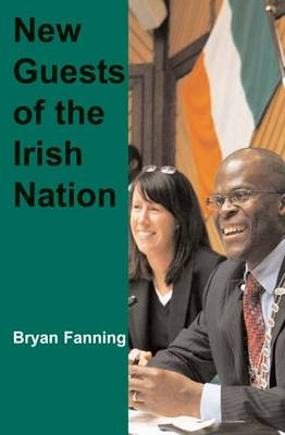 New Guests of the Irish Nation (Paperback)
