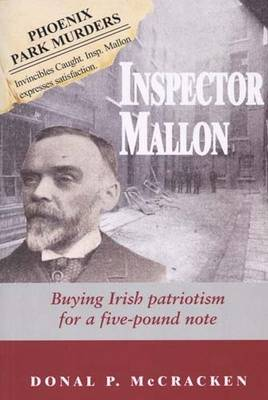 Inspector Mallon: Buying Irish Patriotism for a Five-pound Note (Paperback)