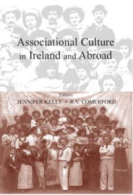 Associational Culture in Ireland and the Wider World (Hardback)
