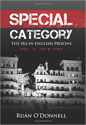 Special Category: 1978-1985 Volume 2: The IRA in English Prisons (Paperback)