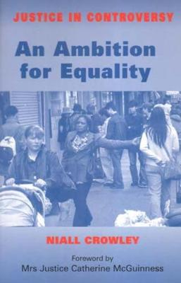 An Ambition for Equality - Justice in Controversy S. (Hardback)