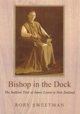 Bishop in the Dock: The Sedition Trial of James Liston (Paperback)