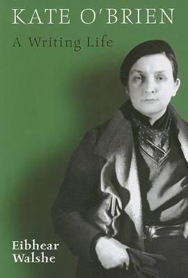 Kate O'Brien: A Writing Life (Paperback)