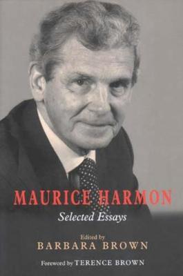 Maurice Harmon: Selected Essays (Hardback)