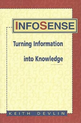 Infosense: Turning Data and Information into Knowledge (Paperback)