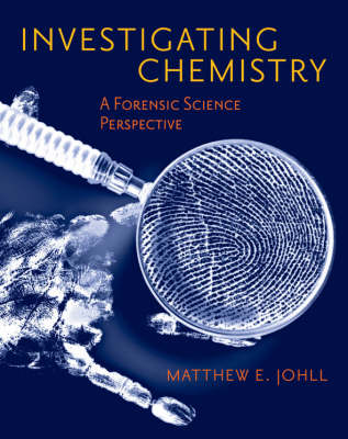 Investigating Chemistry: A Forensic Science Perspective (Hardback)