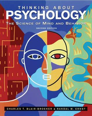 Thinking About Psychology: The Science of Mind and Behavior (Hardback)
