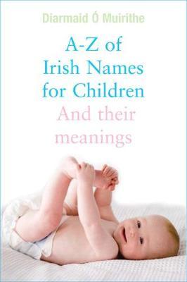 Irish Names for Children (Paperback)