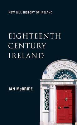 New Gill History of Ireland: Eighteenth Century Ireland (Paperback)