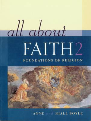 All About Faith 2: Foundations of Religion - All About Faith (Paperback)
