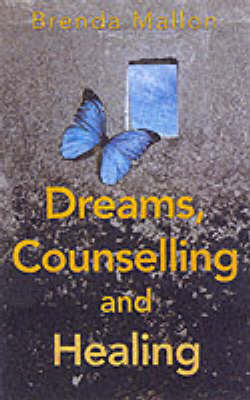 Dreams, Counselling and Healing (Paperback)