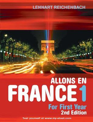 Allons en France 1: French For First Year (Paperback)