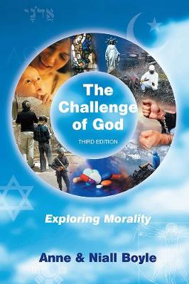 The Challenge of God: Exploring Morality (Paperback)