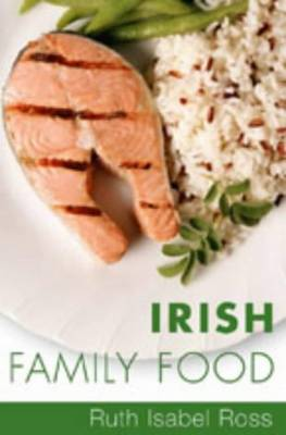 Irish Family Food (Paperback)