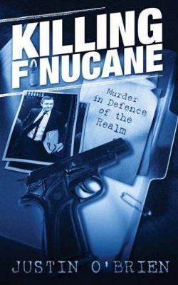 Killing Finucane: Murder in Defence of the Realm (Paperback)