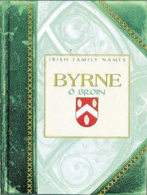 Byrne - Irish Family Names (Hardback)