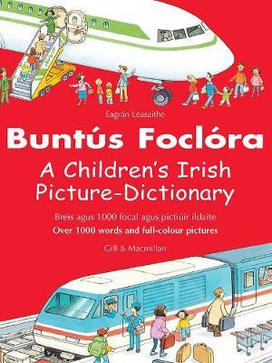 Buntus Foclora: A Children's Irish Picture-Dictionary (Paperback)