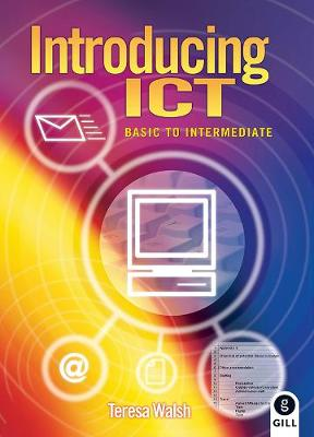 Introducing ICT: Basic to Intermediate (Paperback)