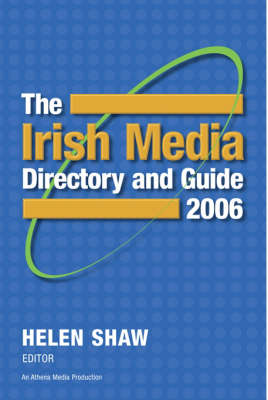 The Irish Media Directory and Guide 2006 (Paperback)