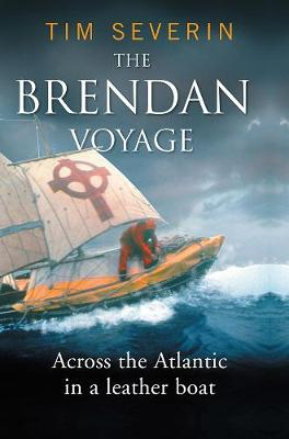 The Brendan Voyage: Across the Atlantic in a leather boat (Paperback)