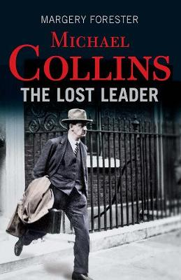 Michael Collins: The Lost Leader (Paperback)