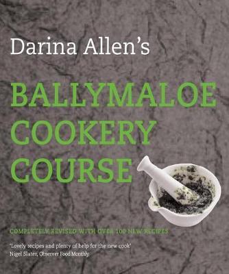 Darina Allen's Ballymaloe Cookery Course (Hardback)