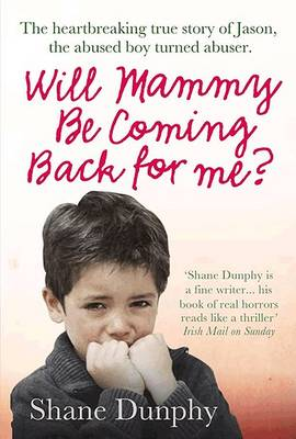 Will Mammy be Coming Back for Me? (Paperback)
