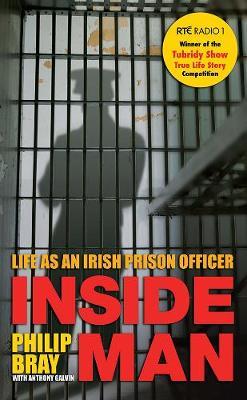 Inside Man: Life as an Irish Prison Officer (Paperback)