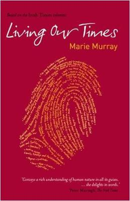 Living Our Times (Paperback)