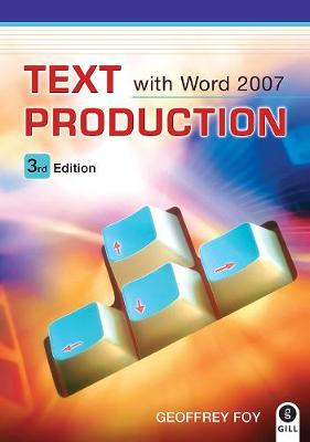 Text Production with Microsoft Word 2007 (Paperback)