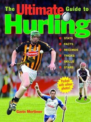 The Ultimate Guide to Hurling (Paperback)