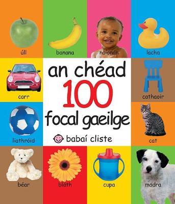 An Chead 100 Focal Gaeilge (Hardback)