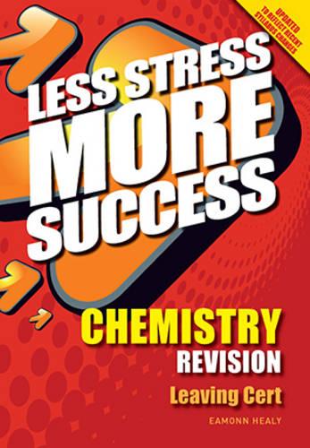 CHEMISTRY Revision Leaving Cert - Less Stress More Success (Paperback)