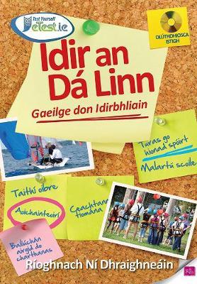Idir an Da Linn: Gaeilge don Idirbhliain (Paperback)
