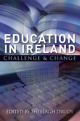 Education in Ireland: Challenge and Change (Paperback)