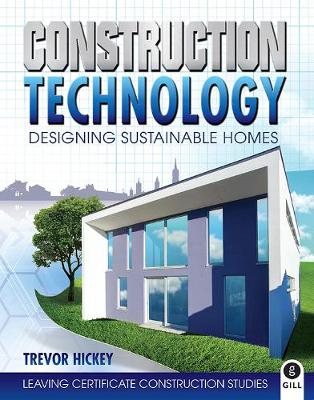 Construction Technology: Designing Sustainable Homes (Paperback)
