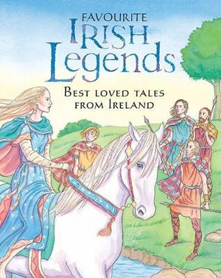 Favourite Irish Legends for Children (Hardback)