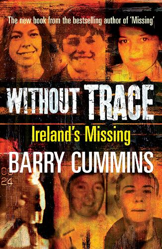 Missing: Ireland's Disappeared (Paperback)