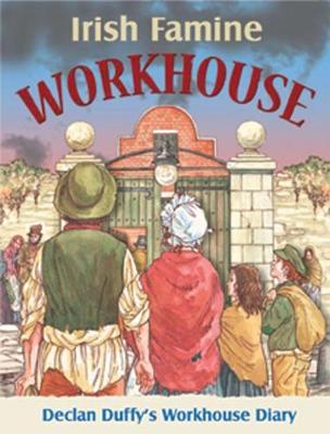 Irish Famine Workhouse Diary (Hardback)