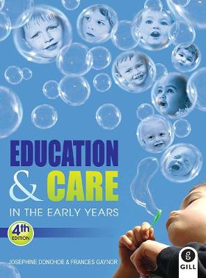 Education & Care in the Early Years (Paperback)