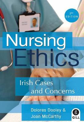 Nursing Ethics: Irish Cases and Concerns (Paperback)